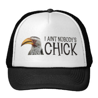 Aint Nobody's Chick - Funny, angry feminist bird Trucker Hat