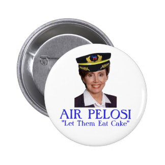 "AIR PELOSI: ""Let Them Eat Cake"" 2 Inch Round Button"