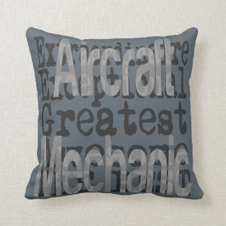 Aircraft Mechanic Extraordinaire Throw Pillow