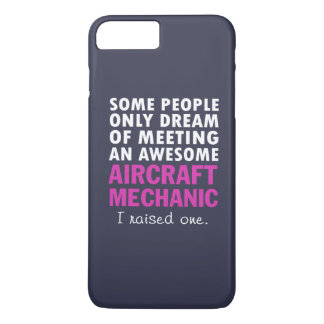 AIRCRAFT MECHANIC'S MOM iPhone 7 PLUS CASE