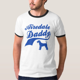 Airedale daddy T-Shirt
