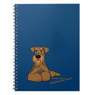 Airedale Terrier - Simply the best! Spiral Note Book