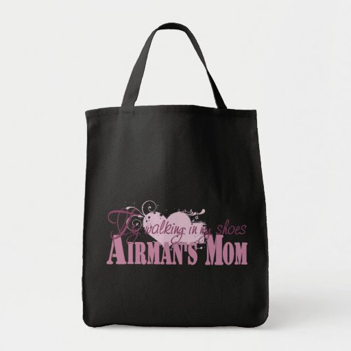 Airmans Mom, Try Walking In My Shoes Tote Bag