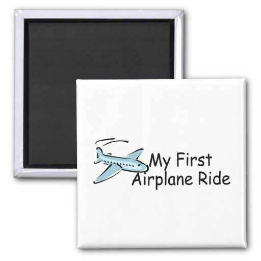 Airplane My First Airplane Ride Magnet