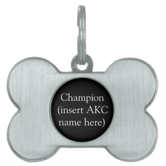AKC Champion Personalized Tag