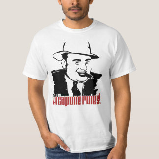 Al Capone Rules T-Shirt