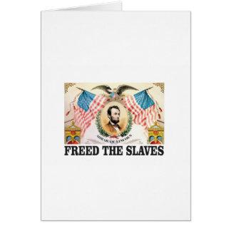 AL freed the slaves Card