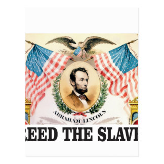 AL freed the slaves Postcard