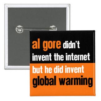 Al Gore Didn't Invent 2 Inch Square Button