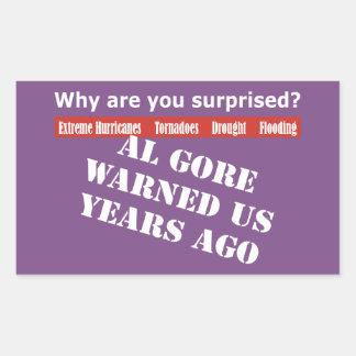 Al Gore Warned Us Sticker