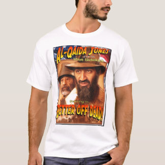 Al-Qaida Jones T-Shirt