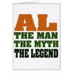 Al - the Man, the Myth, the Legend! Greeting Card