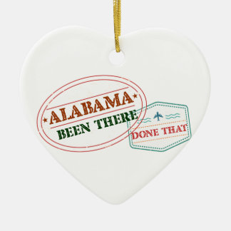 Alabama Been There Done That Ceramic Heart Ornament