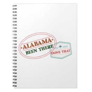 Alabama Been There Done That Notebook