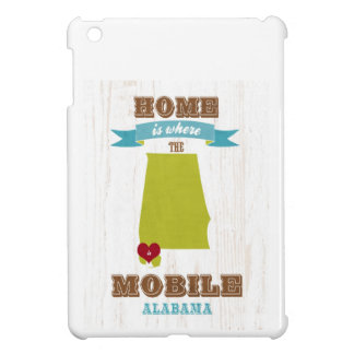 Alabama, Mobile Map – Home Is Where The Heart Is Cover For The iPad Mini