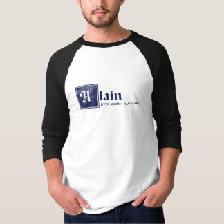 Alain, handsome T-Shirt