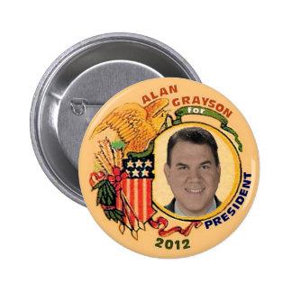 Alan Grayson for President 2012 Button