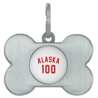 Alaska 100 Birthday Designs Pet ID Tags