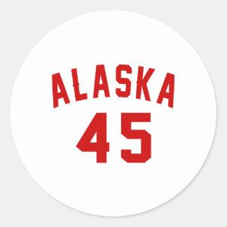 Alaska 45 Birthday Designs Round Sticker