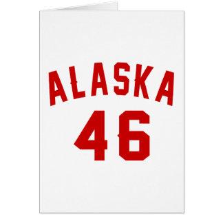 Alaska 46 Birthday Designs Card