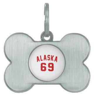 Alaska 69 Birthday Designs Pet ID Tags