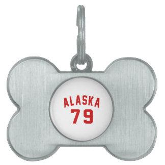Alaska 79 Birthday Designs Pet ID Tag
