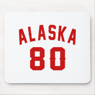 Alaska 80 Birthday Designs Mouse Pad