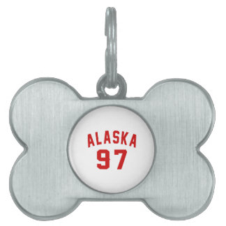 Alaska 97 Birthday Designs Pet Tag