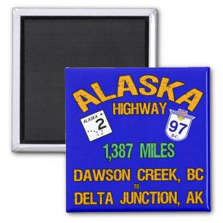 Alaska Highway Square Magnet