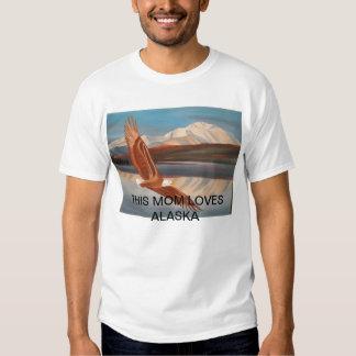 Alaska Mother's Day Tee Shirt