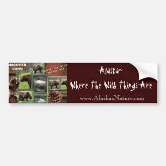 Alaska~Where The Wild Things Are Bumper Sticker