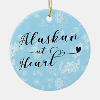 Alaskan at Heart, Christmas Tree Ornament, Alaska Ceramic Ornament
