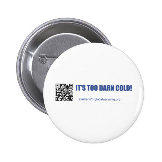 Alaskans for Global Warming 2 Inch Round Button