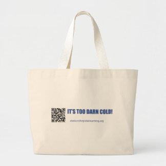 Alaskans for Global Warming Tote Bags