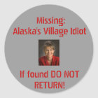 Alaska's Village Idiot Classic Round Sticker