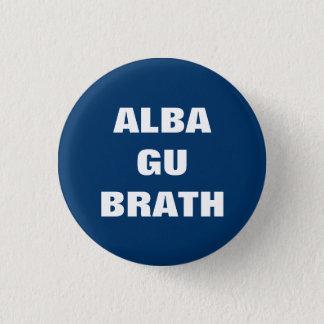 Alba Gu Brath Gaelic Scotland Forever Pinback 1 Inch Round Button