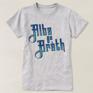 Alba gu Bràth. Scotland Forever T-Shirt