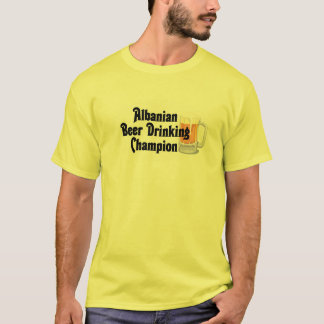 Albanian Beer Drinking Champion T-Shirt