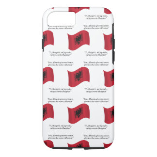 Albanian Flag and Motto iPhone 7 Case