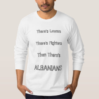 Albanian lovers and fighters T-Shirt