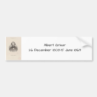 Albert Grisar Bumper Sticker