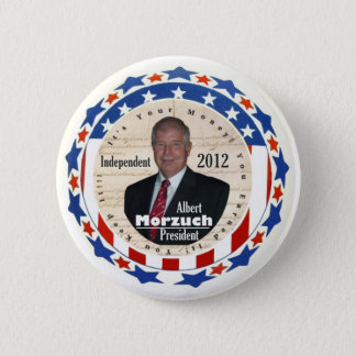 Albert Morzuch for President 2012 2 Inch Round Button