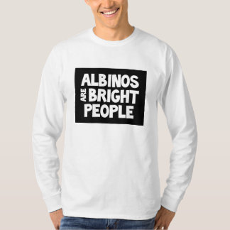 Albinos are Bright People long & short sleeve tee