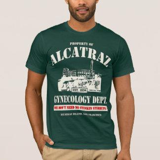 ALCATRAZ GYNECOLOGY DEPT. T-Shirt