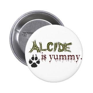 Alcide est délicieux pin's avec agrafe