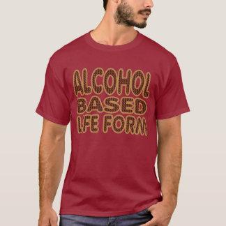 Alcohol Based Lifeform Drinking T Shirt. T-Shirt