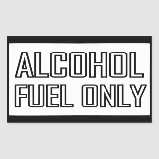 Alcohol Fuel Only Sticker