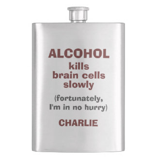 Alcohol Kills Brain Cells custom name flask