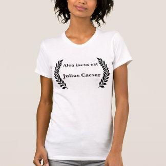 Alea iacta est... T-Shirt
