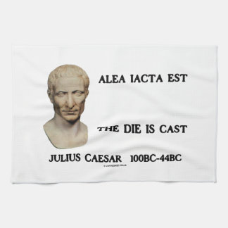 Alea Iacta Est The Die Is Cast Caesar Kitchen Towel